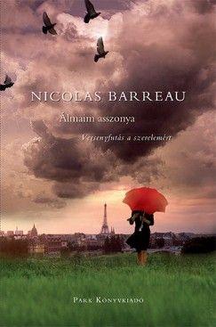 Nicolas Barreau - Álmaim asszonya