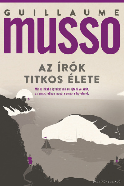 Guillaume Musso - Az írók titkos élete