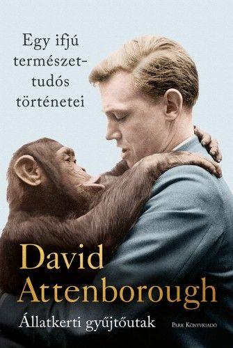 David Attenborough - Egy ifjú természettudós történetei - Állatkerti gyűjtőutak