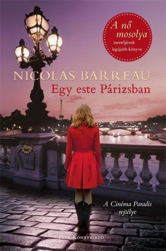 Nicolas Barreau - Egy este Párizsban