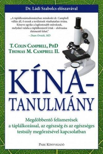 Dr. T. Colin Campbell - Kína-tanulmány