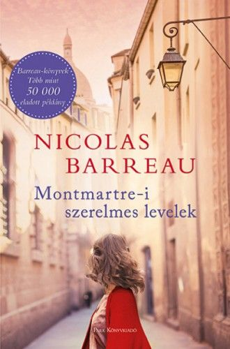 Nicolas Barreau - Montmartre-i szerelmes levelek