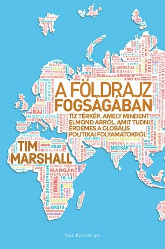 TimMarshall - A földrajz fogságában
