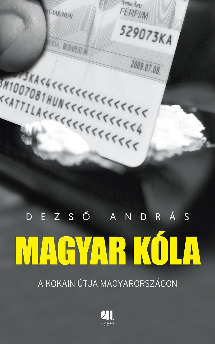 Dezső András - Magyar kóla