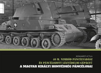 Bonhardt Attila - 40 M. Nimród páncélvadász és páncélozott légvédelmi gépágyú