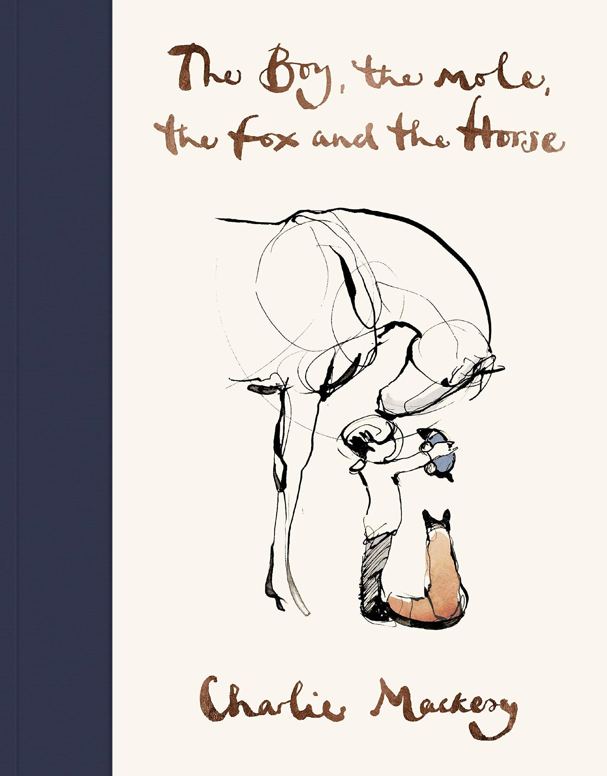 Charlie Mackesy - The Boy, the mole, the fox and the horse