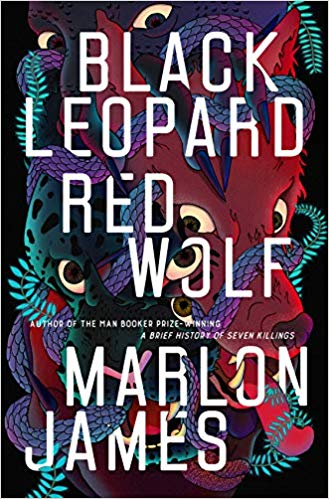 Marlon James - Black Leopard, Red Wolf