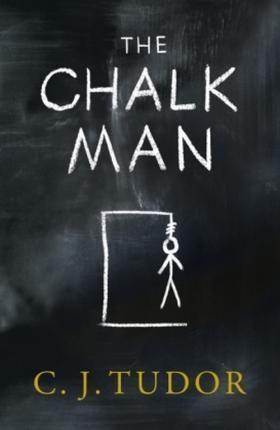 C. J. Tudor - The Chalk Man