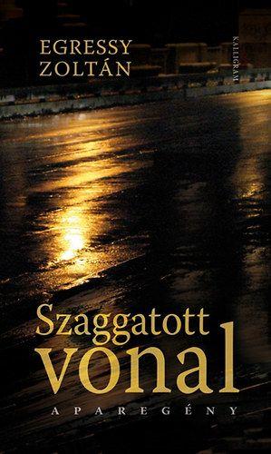 Egressy Zoltán - Szaggatott vonal