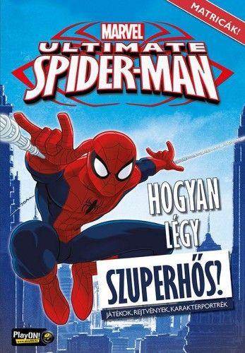 Ultimate Spider-Man - Hogyan légy szuperhős?
