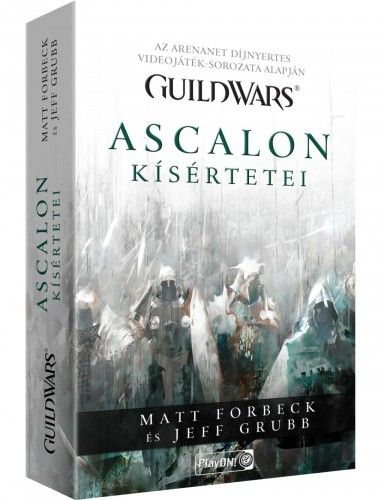 Jeff Grubb - Guild Wars - Ascalon kísértetei