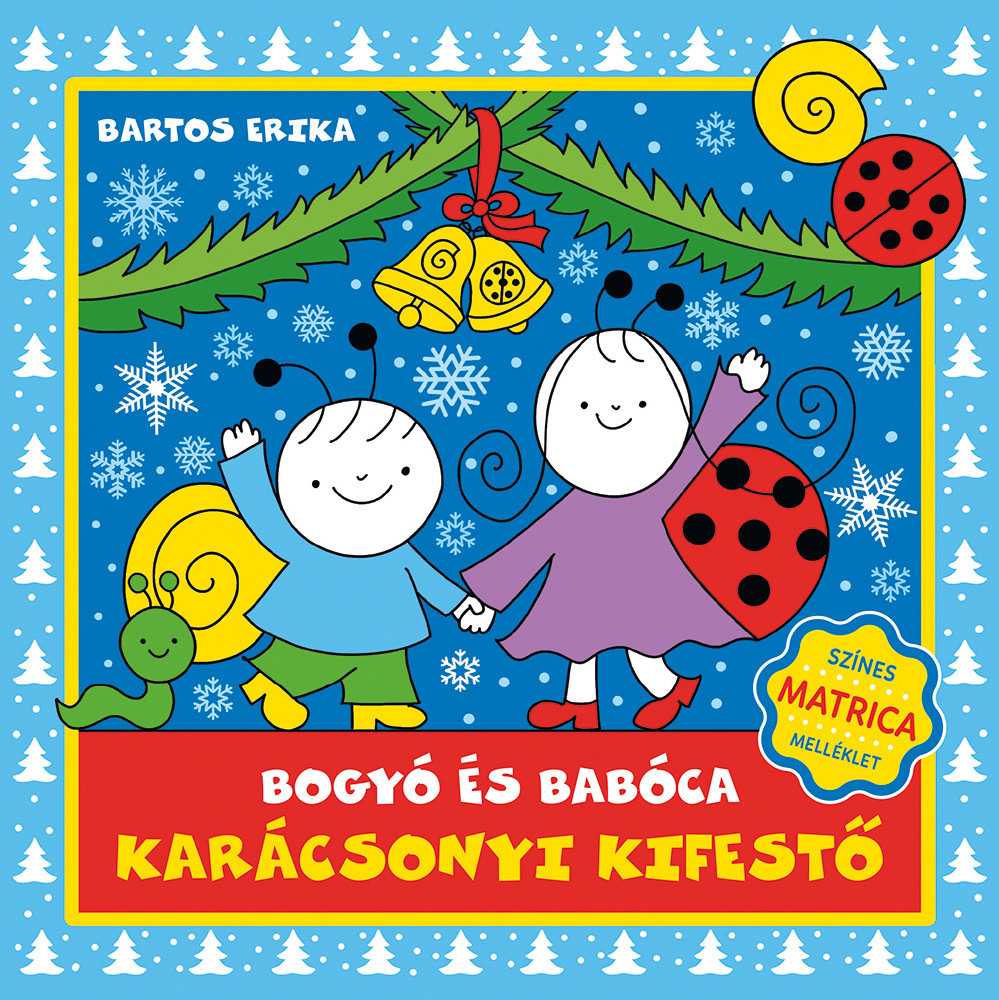 Bartos Erika - Bogyó és Babóca karácsonyi kifestő