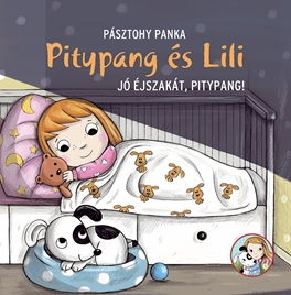 Pásztohy Panka - Pitypang és Lili - Jó éjszakát, Pitypang!