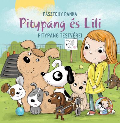 Pásztohy Panka - Pitypang testvérei - Pitypang és Lili