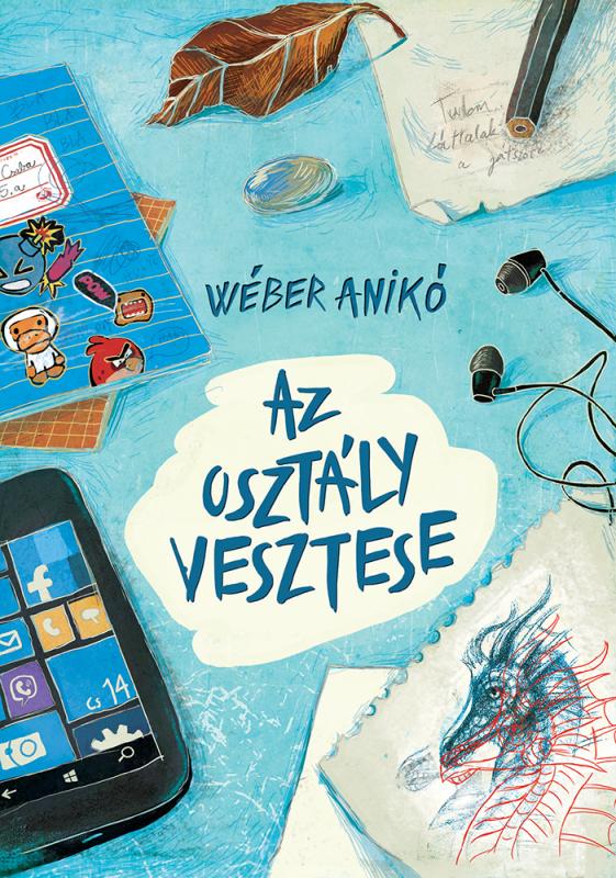 Wéber Anikó - Az osztály vesztese
