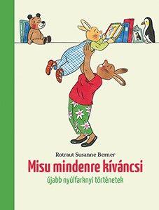 Rotraut Susanne Berner - Misu mindenre kíváncsi