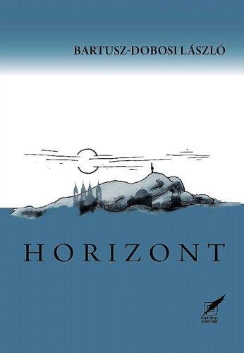 Bartusz-Dobosi László - Horizont