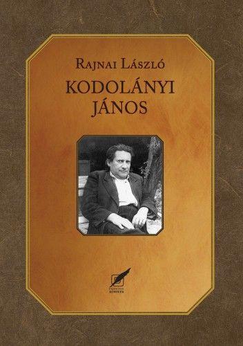 Rajnai László - Kodolányi János