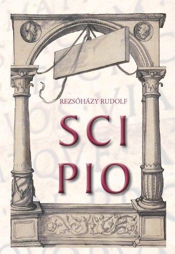 Rezsőházy Rudolf - Scipio