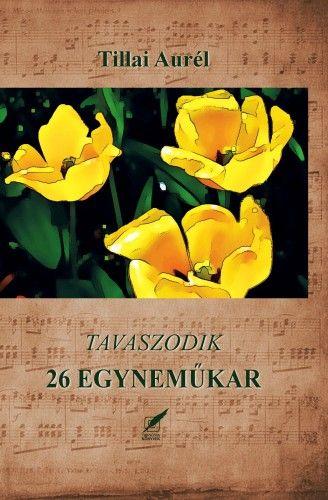 Tillai Aurél - Tavaszodik