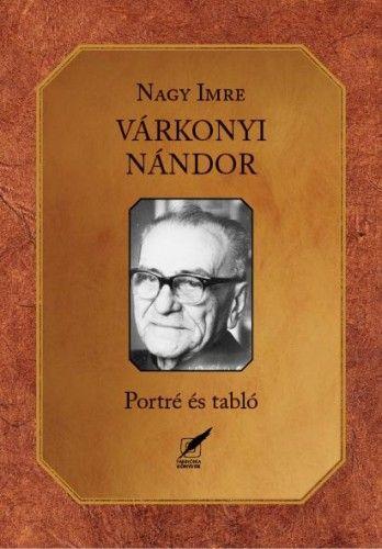 Nagy Imre - Várkonyi Nándor - Portré és tabló