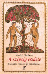 Meskó Norbert - A szépség eredete