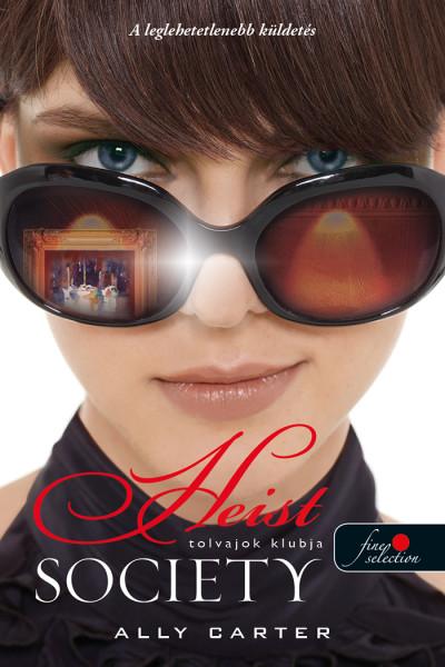 Ally Carter - Heist Society - Tolvajok klubja