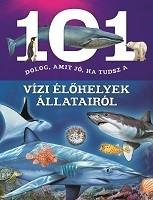 Estelle Talavera - 101 dolog, amit jó, ha tudsz a vízi élőhelyek állatairól