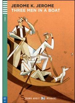 Jerome Klapka Jerome - Three Man in a Boat + CD - Stage 2