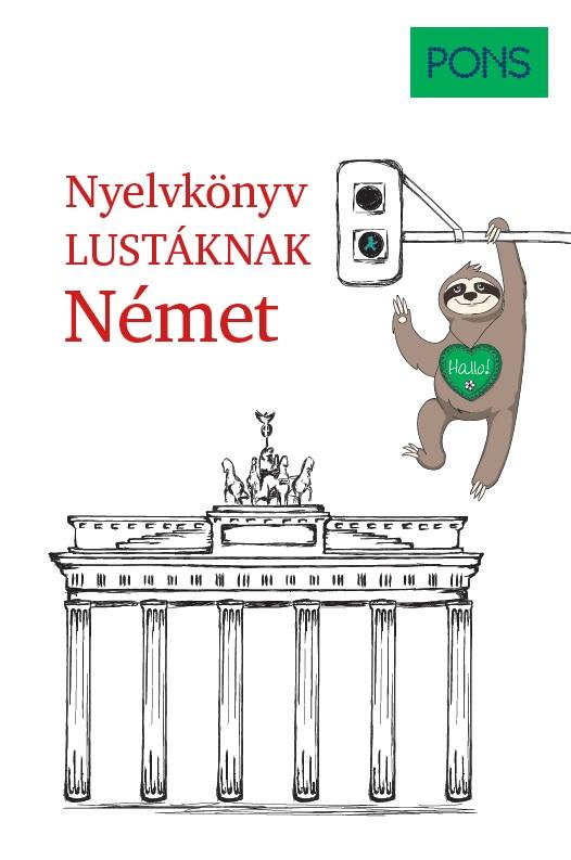 Linn Hart - PONS Nyelvkönyv lustáknak - Német