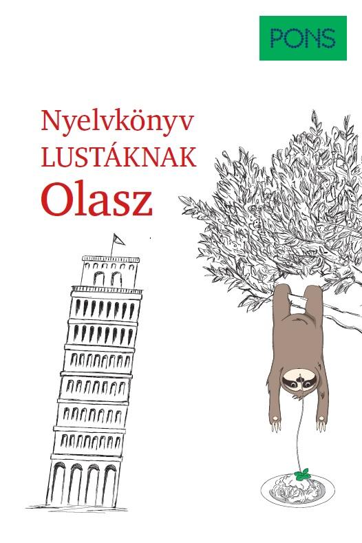 Silvana Brusati - PONS Nyelvkönyv lustáknak - Olasz