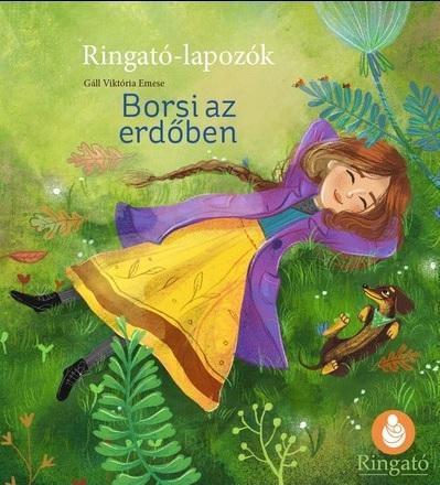 Gáll Viktória Emese - Borsi az erdőben - Ringató-lapozók