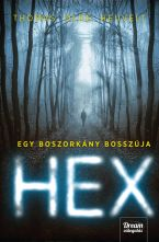 Thomas Olde Heuvelt - HEX – Egy boszorkány bosszúja
