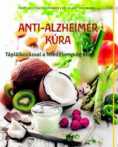Jürgen Vormann - Anti - Alzheimer kúra