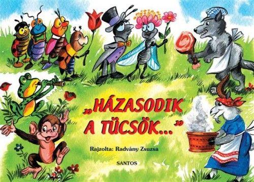 Zelk Zoltán - Házasodik a tücsök... - Népköltések