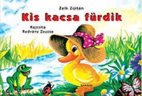 Zelk Zoltán - Kis kacsa fürdik