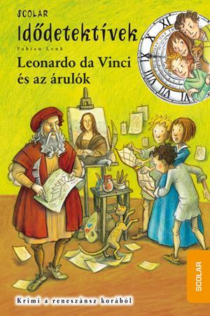 Fabian Lenk - Leonardo da Vinci és az árulók