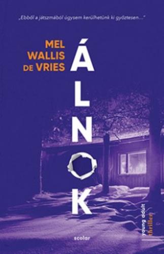 Mel Wallis de Vries - Álnok