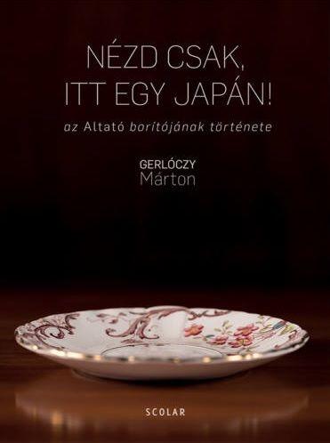 Gerlóczy Márton - Nézd csak, itt egy japán!
