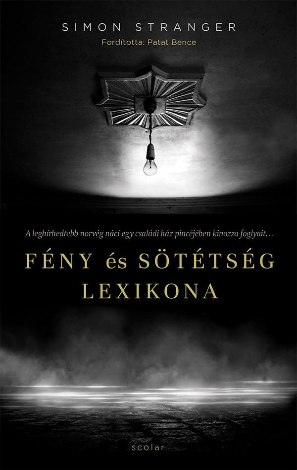 Simon Stranger - Fény és sötétség lexikona