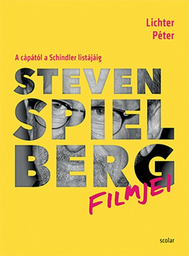Lichter Péter - Steven Spielberg filmjei