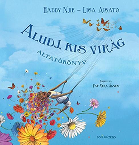 Lisa Aisato - Aludj, kis virág
