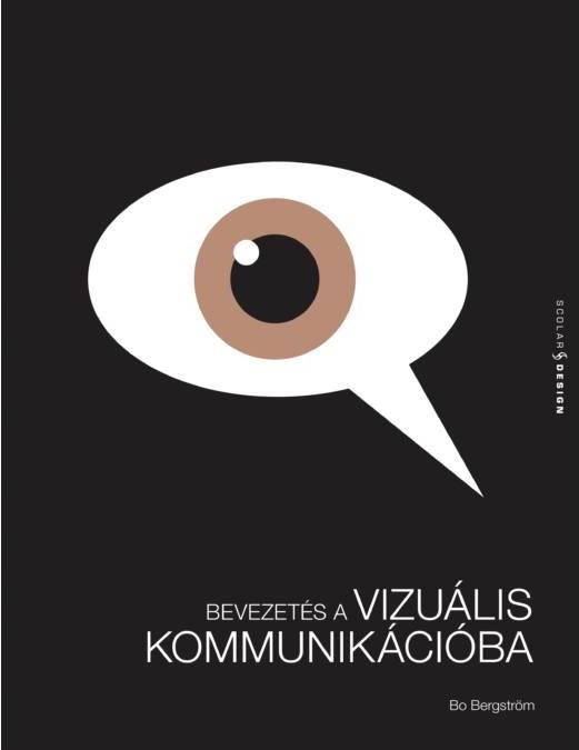Bo Bergström - Bevezetés a vizuális kommunikációba