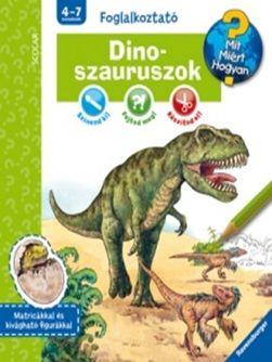 Stefan Greschik - Dinoszauruszok - Mit? Miért? Hogyan? Profi Tudás