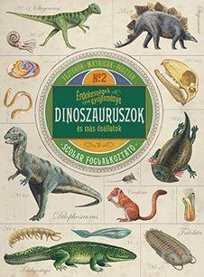 Polly Cheseman - Érdekességek gyűjteménye – Dinoszauruszok és más ősállatok