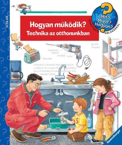 Doris Rübel - Hogyan működik? - Technika az otthonunkban - Mit? Miért? Hogyan? 14.