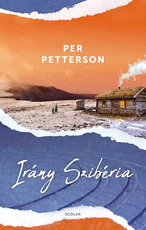 Per Petterson - Irány Szibéria