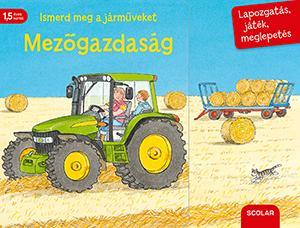 Susanne Gernhäuser - Ismerd meg a járműveket – Mezőgazdaság