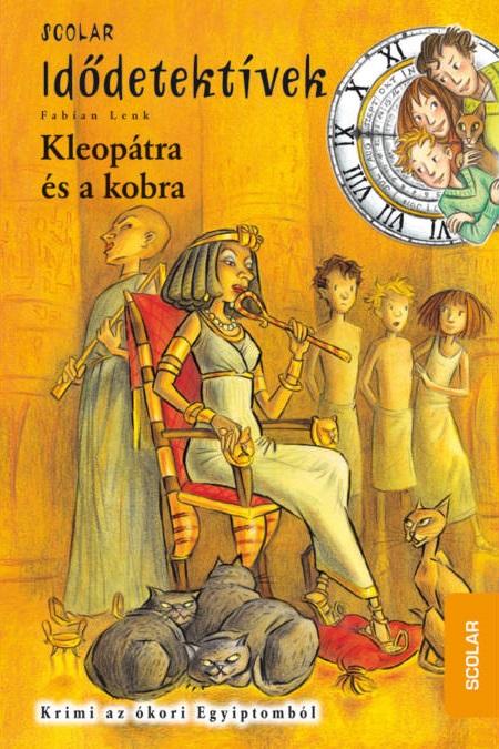 Fabian Lenk - Kleopátra és a kobra