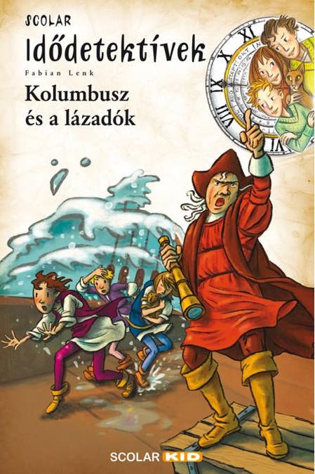 Fabian Lenk - Kolumbusz és a lázadók